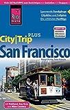 Reise Know-How Reiseführer San Francisco (CityTrip PLUS): mit Stadtplan und kostenloser Web-App - Peter Kränzle