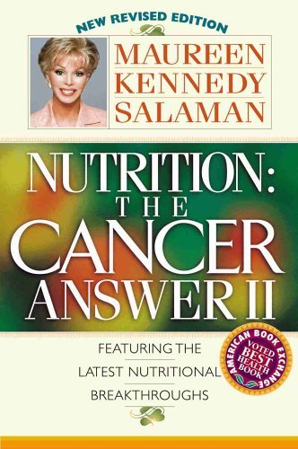 Nutrition: The Cancer Answer II by Maureen Kennedy Salaman (2004-01-30)