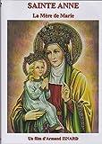 Sainte Anne - La Mère de Marie