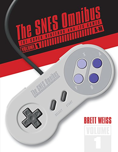 The SNES Omnibus: The Super Nintendo and Its Games, Vol. 1 (AaM) por Brett Weiss