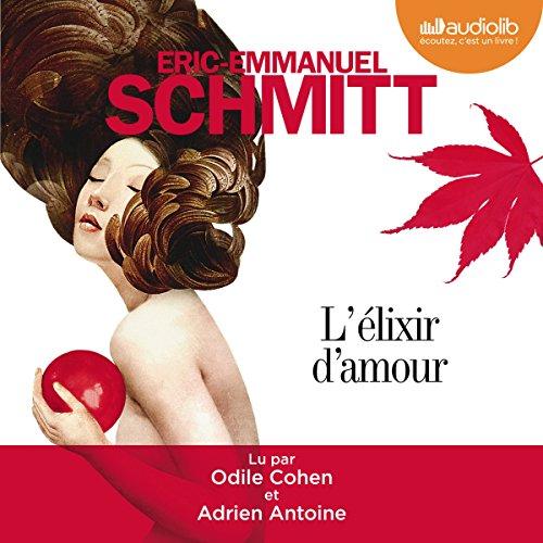 L'élixir d'amour par Éric-Emmanuel Schmitt