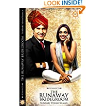 The Runaway Bridegroom (Marriages Made in India Book 1)