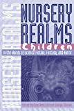 Nursery Realms: Children in the Worlds of Science Fiction, Fantasy, and Horror (Proceedings of the J. Lloyd Eaton Confer
