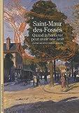 Saint-Maur-des-Fossés - Quand la banlieue peut avoir une âme