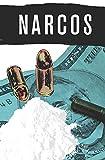 Narcos #1 (English Edition)