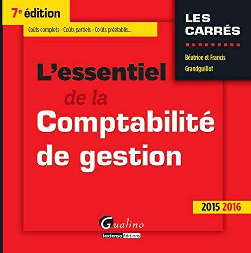 L'Essentiel de la Comptabilité de gestion 2015, 7ème Ed.