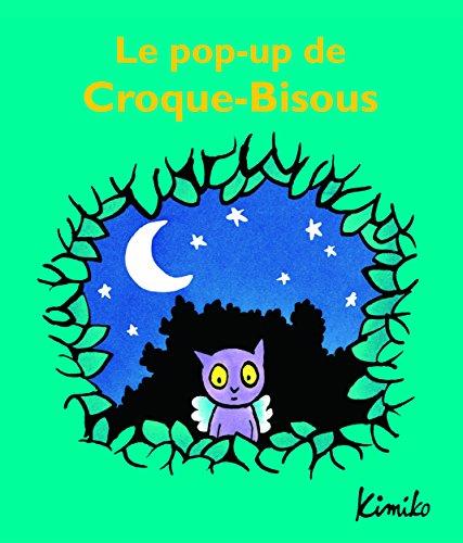 pop-up de Croque-Bisous (Le) / Kimiko |