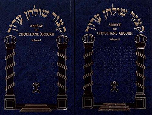 Abrégé du Choulhane Aroukh : 2 volumes