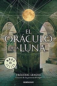 El oráculo de la luna par Frédéric Lenoir