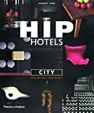 Hip Hotels: City