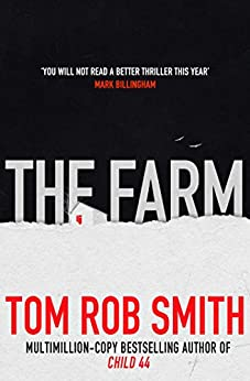 The Farm by [Smith, Tom Rob]