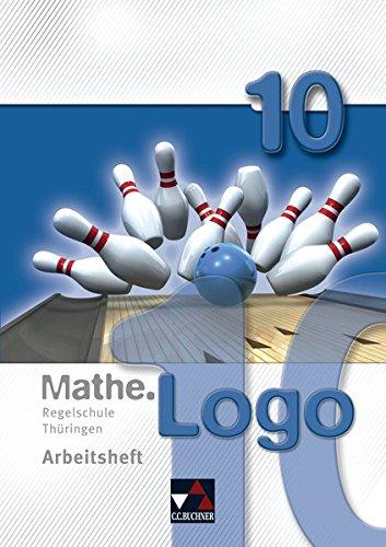Mathe.Logo – Regelschule Thüringen / Mathe.Logo Regelschule Thüringen AH 10