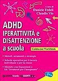 ADHD. Iperattività e disattenzione a scuola