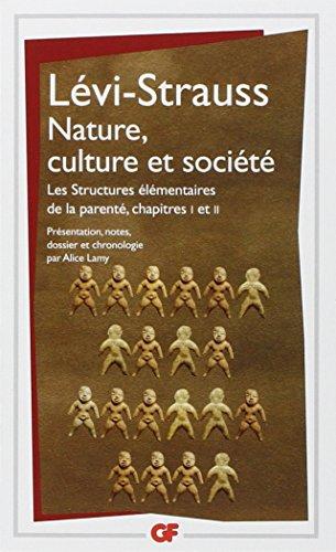 Nature, culture et société : Les Structures élémentaires de la parenté chapitres 1 et 2