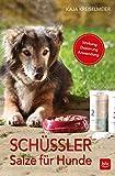 Schüssler-Salze für Hunde: Wirkung · Dosierung · Anwendung (BLV)