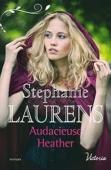 Audacieuse Heather (La fierté des soeurs Cynster t. 1) par [Laurens, Stephanie]