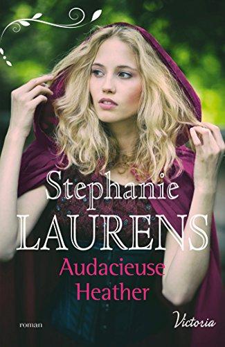 Audacieuse Heather (La fierté des soeurs Cynster t. 1) (French Edition)