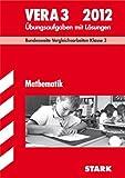 Vergleichsarbeiten Grundschule: Mathematik - VERA 3 / 2012; Bundesweite Vergleichsarbeiten Klasse 3 - Übungsaufgaben mit Lösungen. - Christine Brüning