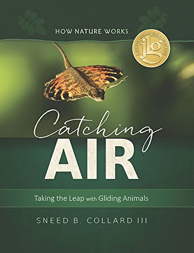 Catching Air - Taking the Leap with Gliding Animals (How Nature Works)