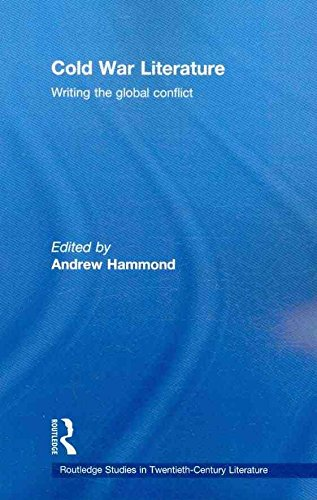 [Cold War Literature: Writing the Global Conflict] (By: Andrew Hammond) [published: October, 2009]