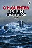 U-Boot Laurin antwortet nicht: Roman