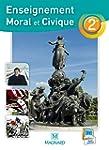 Enseignement moral et civique 2de : M...