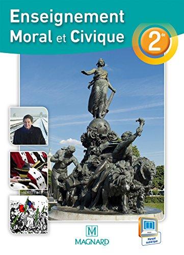 Enseignement moral et civique 2de : Manuel élève