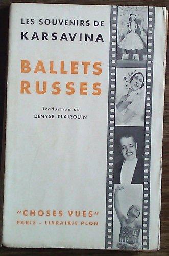 Ballets russes. les souvenirs de tamar k...