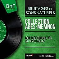"""Bruitage cinéma, vol. 23 """"Spectacles"""" (Mono Version)"""