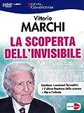 La scoperta dell'invisibile. DVD. Con libro