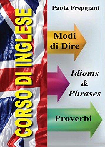 Corso di inglese: 200 modi di dire & proverbi