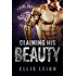 Claiming His Beauty (Feral Breed Motorcycle Club Series Book 4)