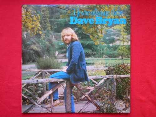 bryan-dave-youre-always-there-lp-look-lklp6466-ex-ex-1980-with-signed-portrait-tracks-youre-always-t