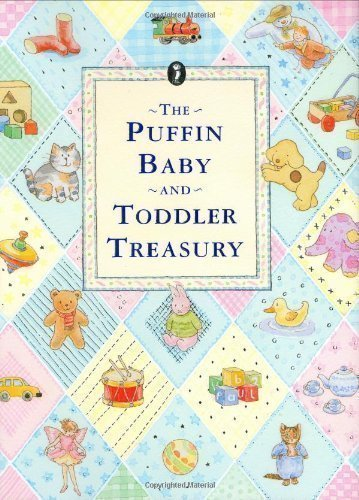 The Puffin Baby and Toddler Treasury by Various on 30/10/2008 unknown edition