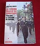La Légion française des combattants : La tentation du fascisme