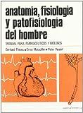 Anatomía, fisiología y patofisiología del hombre: Manual para farmacéuticos y biólogos
