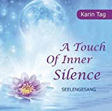 A Touch of Inner Silence - Seelengesang