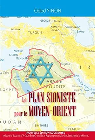 Le plan sioniste pour le Moyen-Orient (nouvelle édition