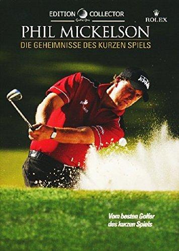 Phil Mickelson - Die Geheimnisse des kurzen Spiels [2 DVDs] (Dual-golf)