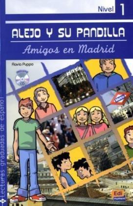 Alejo y su pandilla: Amigos en Madrid: Lektüre mit Audio-CD