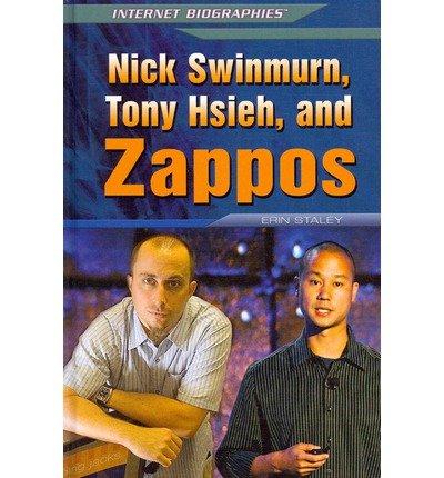 -nick-swinmurn-tony-hsieh-and-zappos-by-erin-staley-jul-2013
