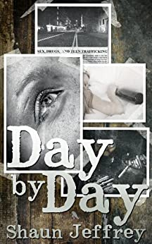 Day by Day by [Jeffrey, Shaun]