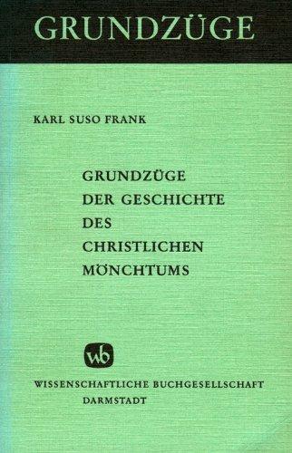 Grundzüge der Geschichte des christlichen Mönchtums. (5554 853)