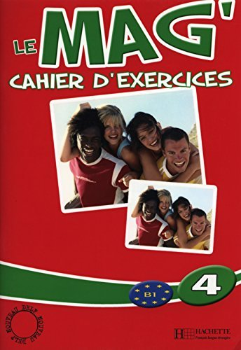 Le Mag: Cahier D'Exercices 4 by Fabienne Gallon (2007-07-31)