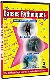 Danses Rythmiques : Les Danses Latines, La Danse Orientale, Les Danses de Salon...