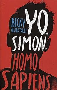 Yo, Simon, Homo Sapiens par Becky Albertally