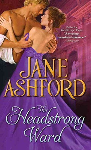 [(The Headstrong Ward)] [By (author) Jane Ashford] published on (January, 2015)