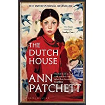 The Dutch House: Longlisted for the Women's Prize 2020 (English Edition)