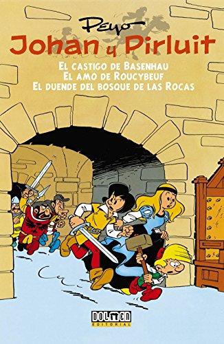 Johan y Pirluit Vol. 1: El castigo de Basenhau, el amo de Roucybeuf y el duende del bosque de las rocas. (Fuera Borda) por Pierre (Peyo) Culliford