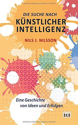 Die Suche nach Künstlicher Intelligenz: Eine Geschichte von Ideen und Erfolgen